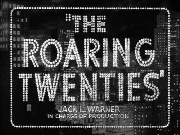 roaring-twenties-title-still-jpg